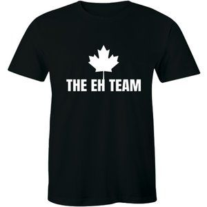 The Eh Team Funny Canada Day Canadian Flag T-shirt